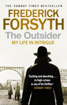 The Outsider : My Life in Intrigue, Paperback / softback Book