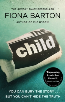 The Child : The must-read Richard and Judy Book Club pick 2018, Paperback / softback Book