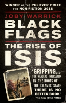 Black Flags : The Rise of ISIS, Paperback / softback Book