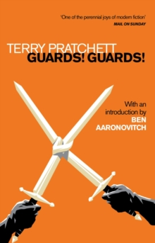 Guards! Guards! : Introduction by Ben Aaronovitch, Paperback / softback Book