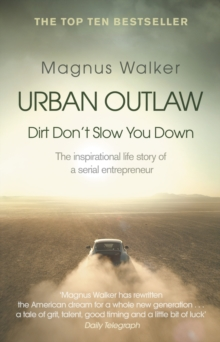 Urban Outlaw : Dirt Don't Slow You Down, Paperback / softback Book