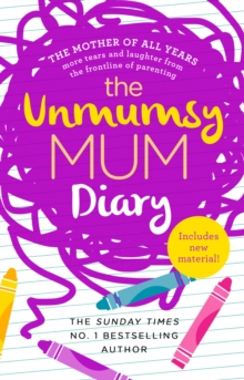 The Unmumsy Mum Diary, Paperback / softback Book