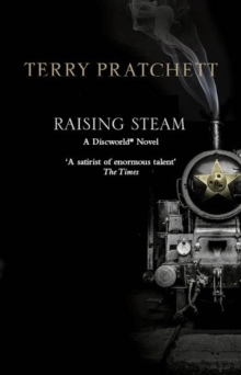 Raising Steam : (Discworld novel 40), Paperback Book
