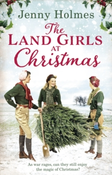 The Land Girls at Christmas, Paperback Book