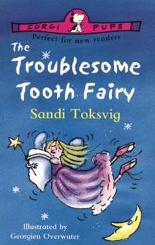 The Troublesome Tooth Fairy, Paperback Book