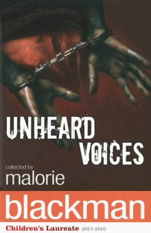Unheard Voices : An Anthology of Stories and Poems to Commemorate the Bicentenary Anniversary of the Abolition of the Slave Trade, Paperback Book