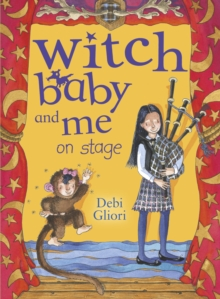 Witch Baby and Me On Stage, Paperback / softback Book