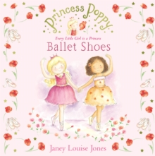 Princess Poppy: Ballet Shoes, Paperback Book