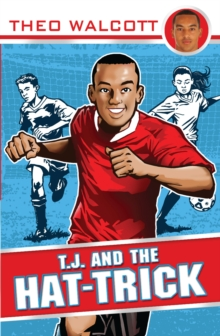 T.J. and the Hat-trick, Paperback Book