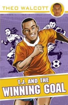 T.J. and the Winning Goal, Paperback Book