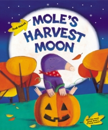 Mole's Harvest Moon, Paperback Book