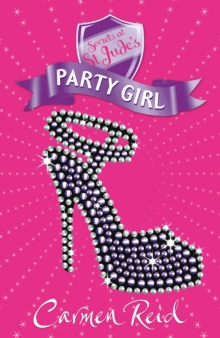 Secrets at St Jude's: Party Girl, Paperback Book
