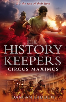 The History Keepers: Circus Maximus, Paperback / softback Book