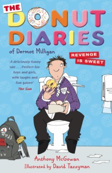 The Donut Diaries: Revenge is Sweet : Book Two, Paperback Book