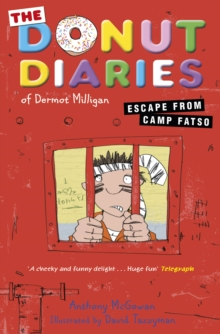 The Donut Diaries: Escape from Camp Fatso : Book Three, Paperback Book