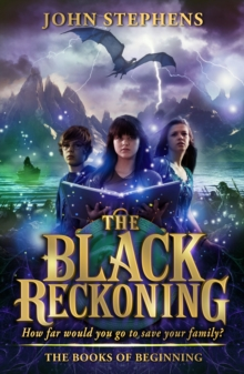 The Black Reckoning : The Books of Beginning 3, Paperback Book
