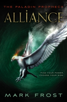 The Paladin Prophecy : Alliance, Paperback Book