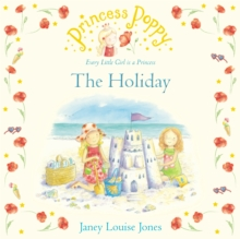 Princess Poppy: The Holiday, Paperback Book