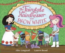 The Fairytale Hairdresser and Snow White, Paperback / softback Book