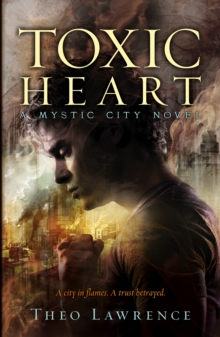 Mystic City 2: Toxic Heart, Paperback Book