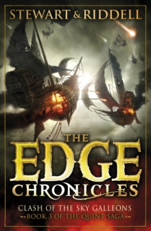 The Edge Chronicles 3: Clash of the Sky Galleons : Third Book of Quint, Paperback Book