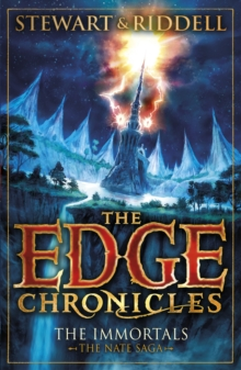 The Edge Chronicles 10: The Immortals : The Book of Nate, Paperback / softback Book