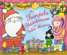 The Fairytale Hairdresser and Father Christmas, Paperback / softback Book