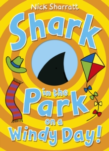 Shark in the Park on a Windy Day!, Paperback / softback Book