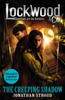 Lockwood & Co: The Creeping Shadow, Paperback Book