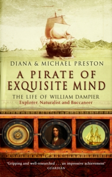 A Pirate Of Exquisite Mind : The Life Of William  Dampier, Paperback / softback Book
