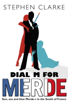 Dial M For Merde, Paperback / softback Book