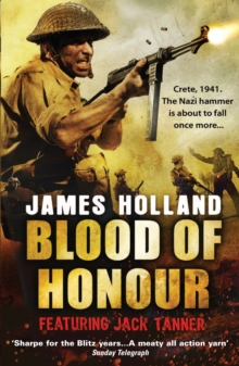 Blood of Honour : A Jack Tanner Adventure, Paperback / softback Book