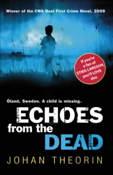 Echoes from the Dead : Oland Quartet series 1, Paperback Book