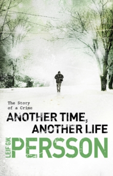 Another Time, Another Life : (The Story of a Crime 2), Paperback Book