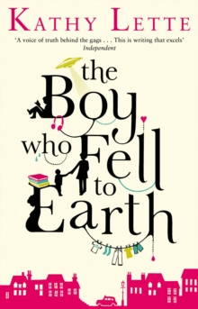 The Boy Who Fell To Earth, Paperback / softback Book