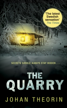 The Quarry : Oland Quartet series 3, Paperback / softback Book