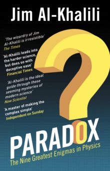 Paradox : The Nine Greatest Enigmas in Physics, Paperback Book