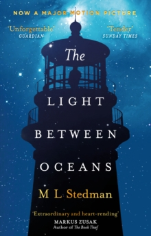 The Light Between Oceans : The heartbreaking Richard and Judy bestseller, Paperback Book