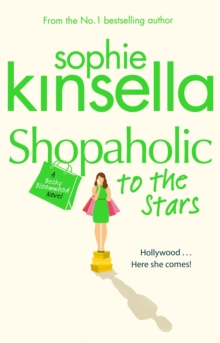 Shopaholic to the Stars : (Shopaholic Book 7), Paperback Book