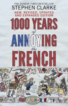 1000 Years of Annoying the French, Paperback Book