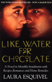 Like Water For Chocolate, Paperback Book