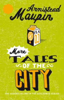 More Tales Of The City : Tales of the City 2, Paperback Book