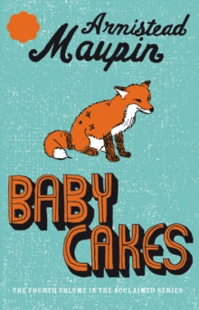 Babycakes : Tales of the City 4, Paperback Book