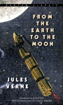 From The Earth To The Moon, Paperback / softback Book