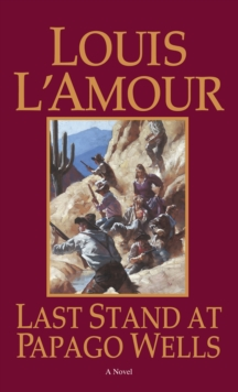 Last Stand At Papago Wells, Paperback / softback Book
