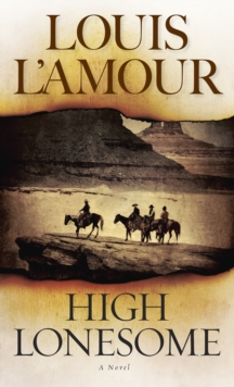 High Lonesome, Paperback Book