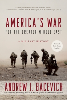 America's War For The Greater Middle East, Paperback Book