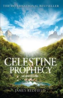 The Celestine Prophecy, Paperback / softback Book
