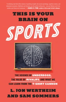 This Is Your Brain On Sports, Paperback Book