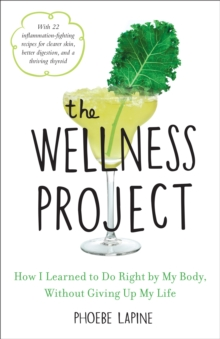 The Wellness Project, Hardback Book